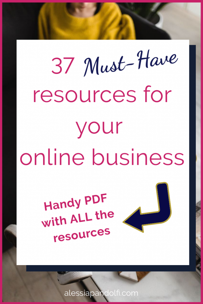 37 must have resources for your online business is an inclusive list of tools, books, software, courses and much more.