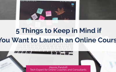 5 Things to Keep in Mind if You Want to Launch an Online Course